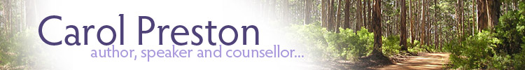 Carol Preston - author, speaker and counsellor